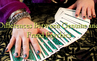 Differences Between Genuine and Fraud Psychics