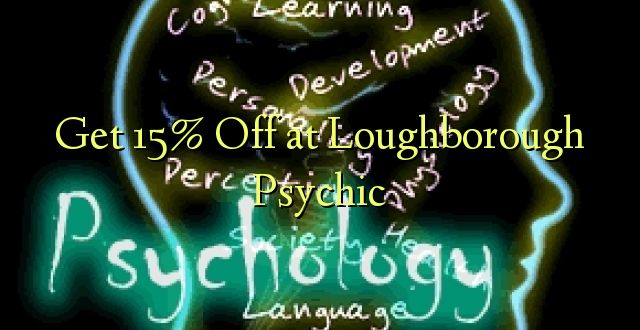 Get 15% Off at Loughborough Psychic