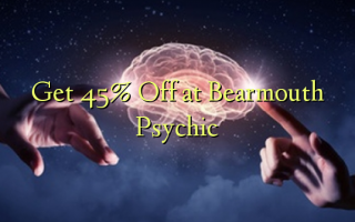 Get 45% Off at Bearmouth Psychic