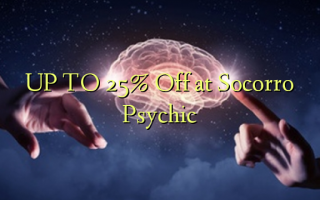 UP TO 25% Off at Socorro Psychic