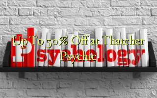 Up To 50% Off at Thatcher Psychic