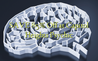SAVE 85% Off at Capitol Heights Psychic
