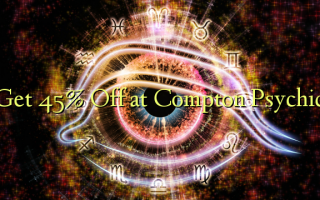 Get 45% Off at Compton Psychic