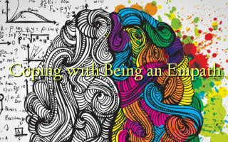 Coping with Being an Empath