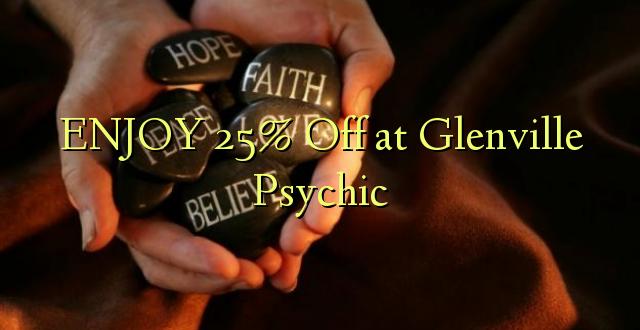 ENJOY 25% Amefika huko Glenville Psychic