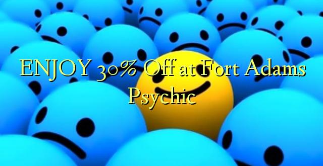 ENJOY 30% iko katika Fort Adams Psychic
