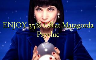 Nyd 35% Off på Matagorda Psychic