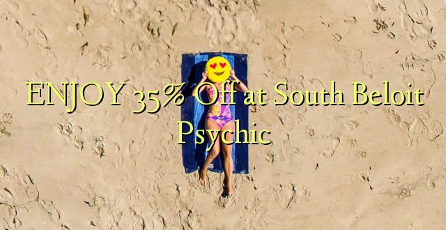 ENJOY 35% Off at South Beloit Psychic