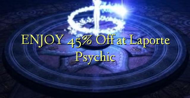 ENJOY 45% iko katika Laporte Psychic