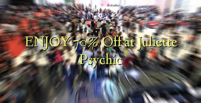 ENJOY 70% Off at Juliette Psychic