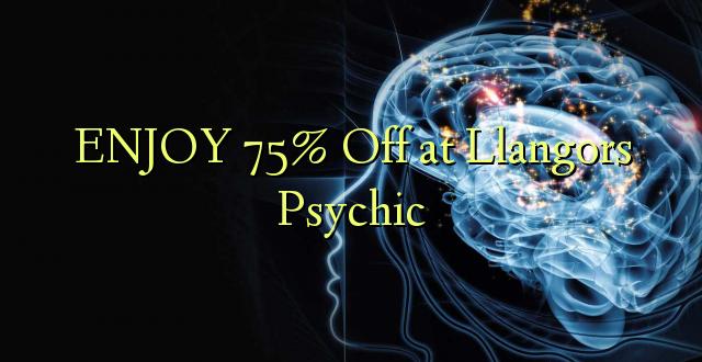 ENJOY 75% Off at Llangors Psychic