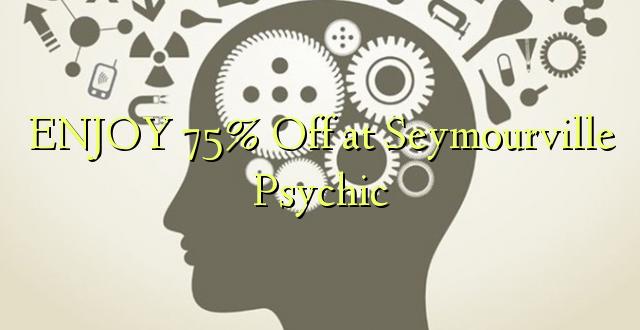 ENJOY 75% iko katika Seymourville Psychic