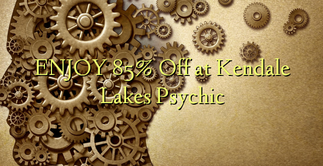 ENJOY 85% Off at Kendale Lakes Psychic