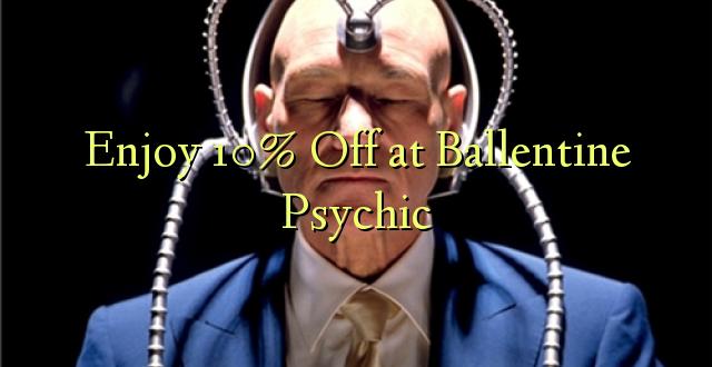 Furahiya 10% Off huko Ballentine Psychic