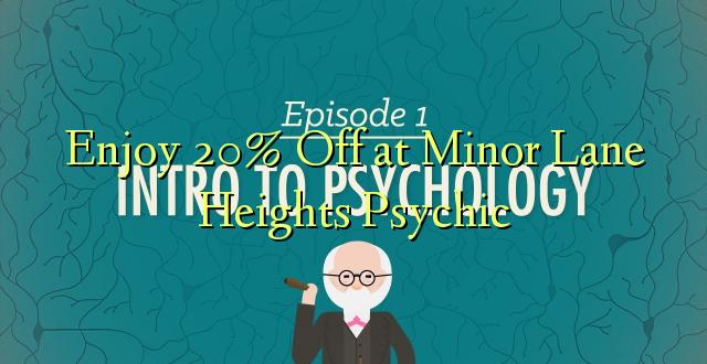 Furahiya 20% Off at Micro Lane Heights Psychic