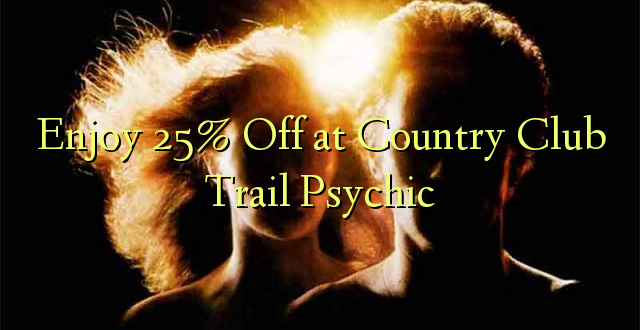 Furahiya 25% Off at Country Club Trail Psychic