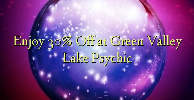 Furahiya 30% Off katika Green Valley Lake Psychic