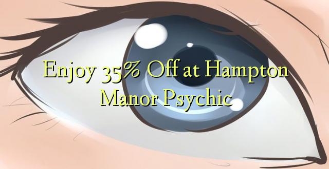 Furahiya 35% Off huko Hampton Manor Psychic