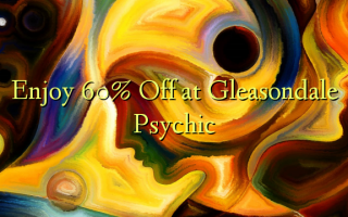 Nyd 60% Off på Gleasondale Psychic