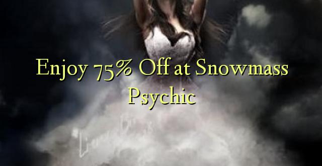 Furahia 75% Toka kwenye Snowmass Psychic