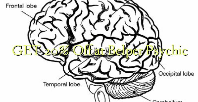 Pata 20% Toa kwenye Belper Psychic