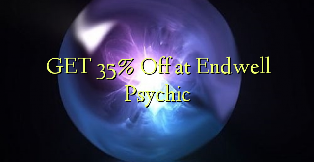 PATA 35% Off at Endwell Psychic