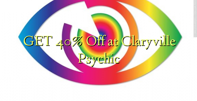 PATA 40% Off at Claryville Psychic