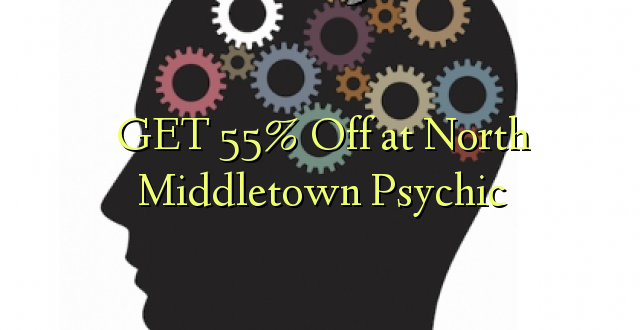 Pata 55% Okoa huko North Middletown Psychic