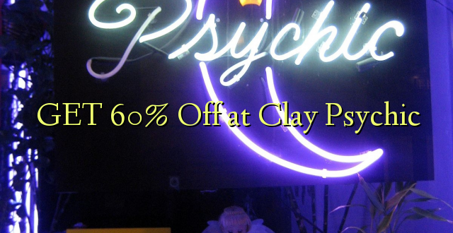PATA 60% Off at Clay Psychic
