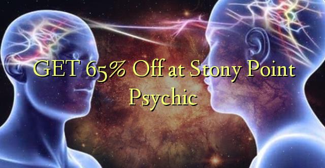 Pata 65% Ondoa kwenye Stony Point Psychic