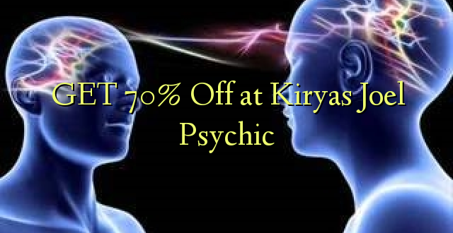 PATA 70% Ondoka huko Kiryas Joel Psychic