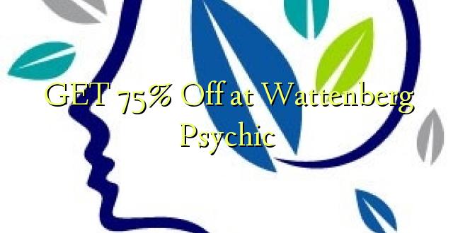 PATA 75% Off at Wattenberg Psychic