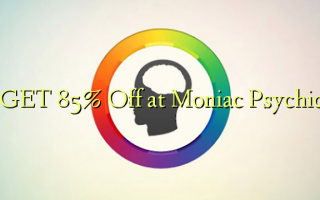 GET 85% Off på Moniac Psychic