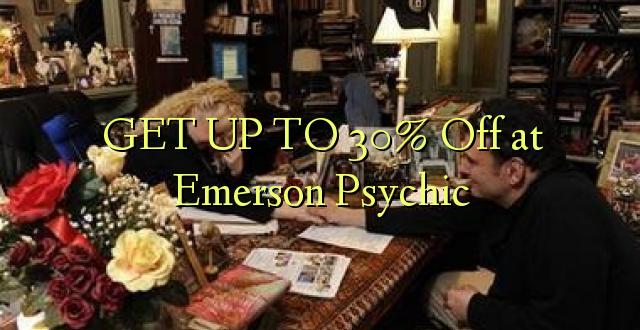 Pata hadi 30% Toa kwenye Emerson Psychic