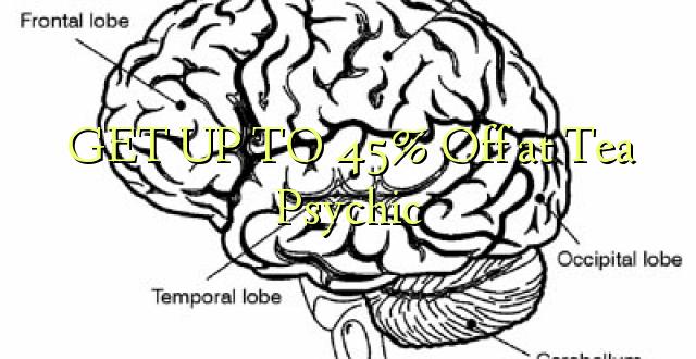 BONYEZA KWA 45% Off saa Tei Psychic