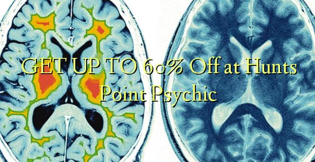 BONYEZA KWA 60% Ole huko Hunts Point Psychic