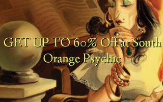 GET UP TO 60% Off at South Orange Psychic