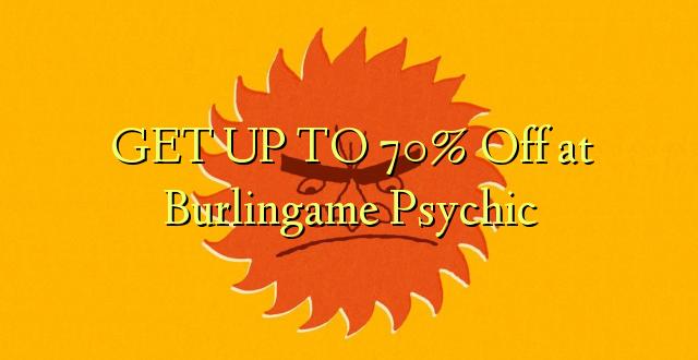 BONYEZA KUFANYA 70% Off at Burlingame Psychic