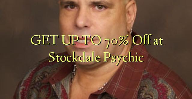 BONYEZA KUFANYA 70% Okoa kwa Stockdale Psychic
