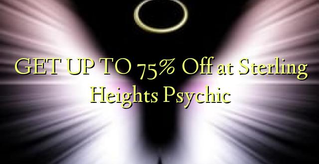 BONYEZA KWA 75% Ole katika Sterling Heights Psychic