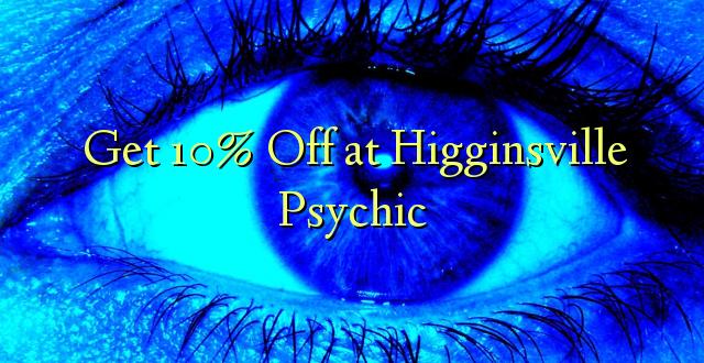 Pata 10% Toa kwenye Psychic ya Higginsville
