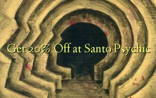Pata 20% Toka kwenye Santo Psychic