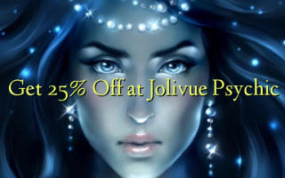 Pata 25% Omba kwenye Jolivue Psychic