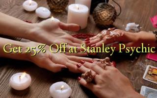 Pata 25% Toka kwenye Stanley Psychic