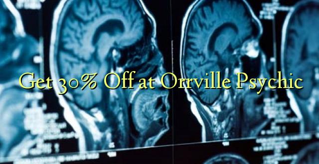 Ondoka 30% Or Orvilleville Psychic