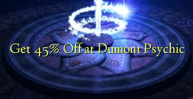 Pata 45% Oka Dumont Psychic