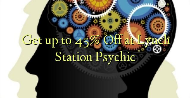Anuka hadi 45% Off katika Kituo cha Lynch Psychic