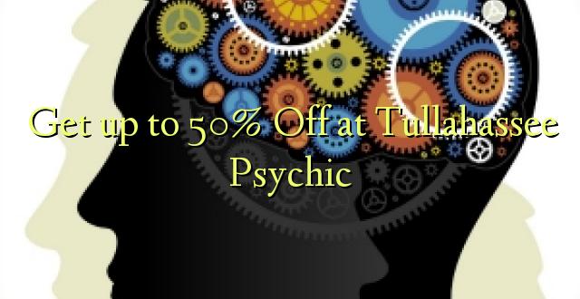 Anuka hadi 50% Off katika Tullahassee Psychic