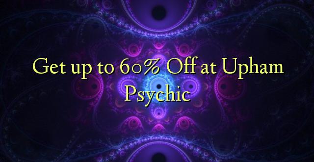 Anuka hadi 60% Oka huko Upham Psychic