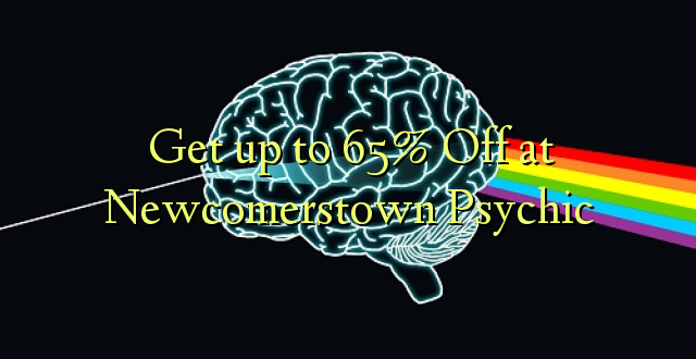 Anuka hadi 65% Off at Newcomerstown Psychic